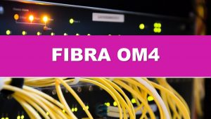 FIBRA OM4